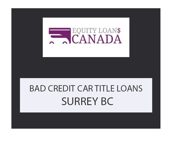 BAD CREDIT CAR LOANS CAN HELP!  Get Up to $60,000 from Equity Loans Canada.