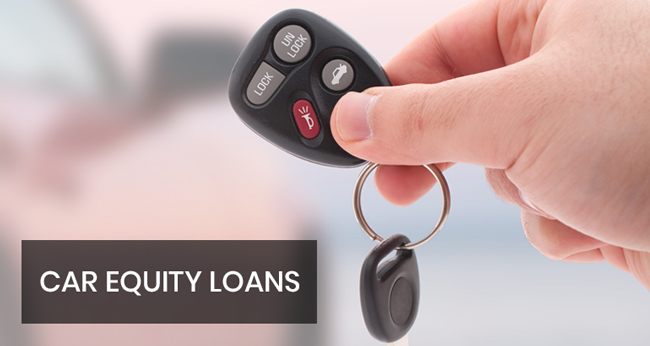 DO YOU NEED A CAR EQUITY LOAN IN KELOWNA?