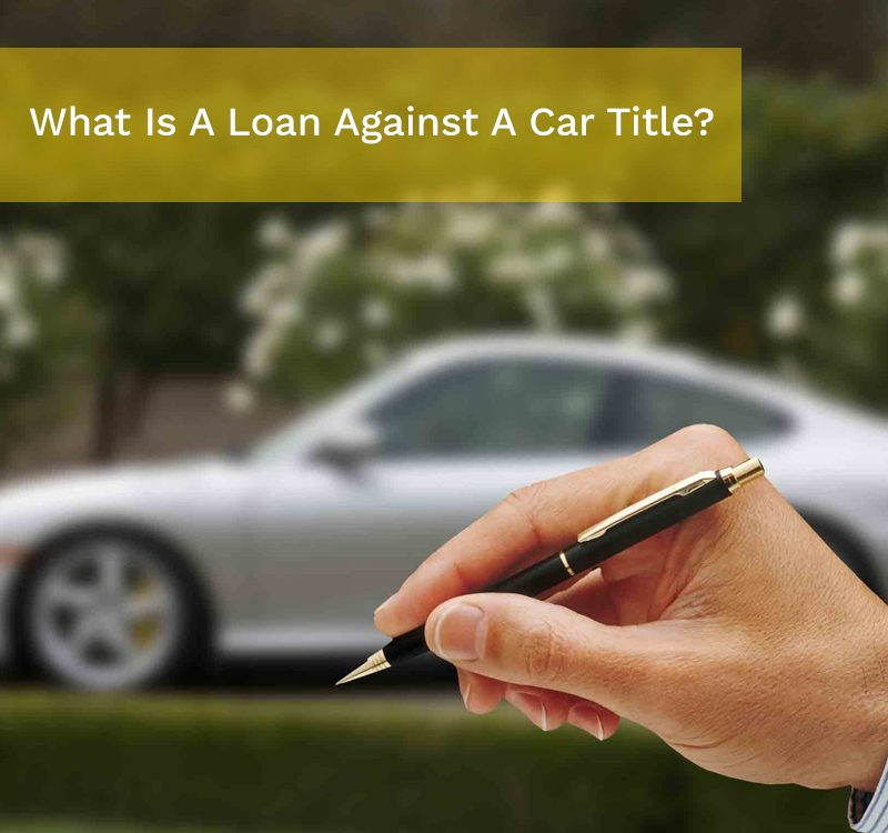 loan against car title