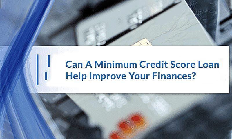 minimum credit score loan
